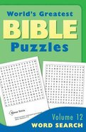 Word Searches (#12 in World's Greatest Bible Puzzles Series) Paperback
