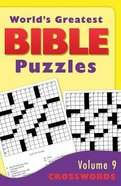 Crosswords (#09 in World's Greatest Bible Puzzles Series) Paperback