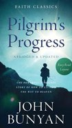 Pilgrim's Progress (Faith Classics Series) Mass Market