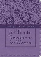 3-Minute Devotions For Women: Daily Devotional (Lavendar - Cover 1) Flexi Back