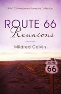 3in1: Route 66 Reunions Paperback