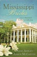 3in1: Mississippi Brides Paperback