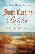 3in1: South Carolina Brides Paperback