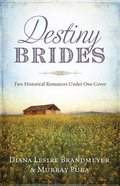 2in1: Destiny Brides Paperback