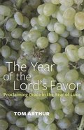 The Year of the Lord's Favor Paperback