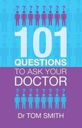 101 Questions to Ask Your Doctor Paperback