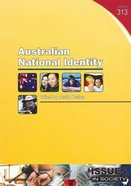Australian National Identity (#313 in Issues In Society Series) Paperback