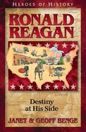 Ronald Reagan (Christian Heroes Then & Now Series)