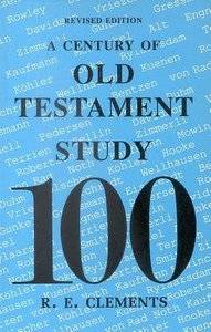 A Century of Old Testament Study (2000)