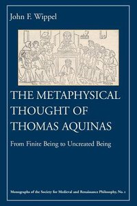 The Metaphysical Thought of Thomas Aquinas