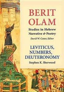 Leviticus, Numbers, Deuteronomy
