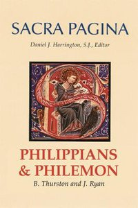 Philippians and Philemon (#10 in Sacra Pagina Series)