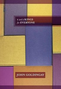 1 and 2 Kings For Everyone (Old Testament Guide For Everyone Series)