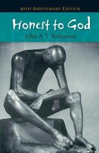 Honest to God (50th Anniversary Edition)
