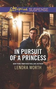In Pursuit of a Princess (Love Inspired Suspense Series)