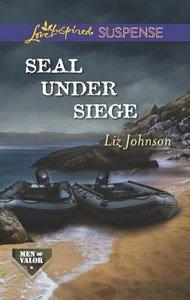 Seal Under Siege (Men of Honor) (Love Inspired Suspense Series)
