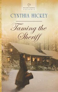 Taming the Sheriff (#1069 in Heartsong Series)