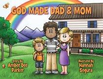 God Made Dad & Mom