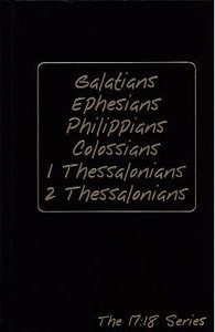 Journible 17: 18  Galatians & 2 Thessalonians (The 17 18 Series)