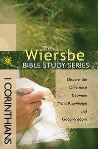 1 Corinthians (Wiersbe Bible Study Series)