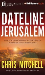 Dateline Jerusalem (Unabridged, 8 Cds)