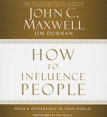 How to Influence People (Unabridged, 5 Cds)
