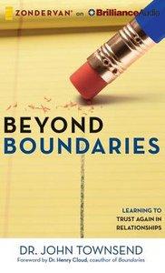 Beyond Boundaries (Unabridged, 5 Cds)