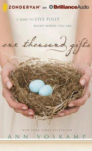 One Thousand Gifts (Unabridged, 7 Cds)