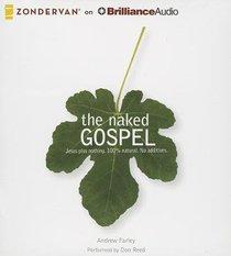 The Naked Gospel (Unabridged, 5 Cds)