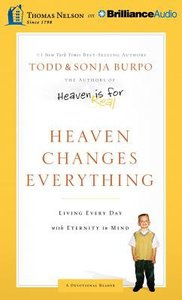 Heaven Changes Everything (Unabridged, 4 Cds)