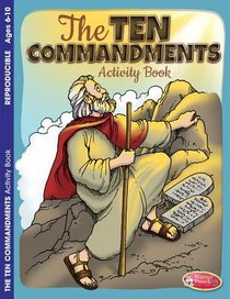The 10 Commandments (Ages 6-10, Reproducible) (Warner Press Colouring & Activity Books Series)