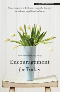 Encouragement For Today (Large Print)