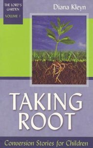 Taking Root (#01 in The Lords Garden Series)