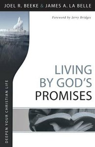 Deepen Your Chritian Life: Living By Gods Promises