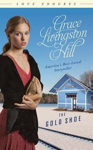 The Gold Shoe (Love Endures Series)