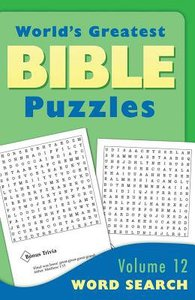 Word Searches (#12 in Worlds Greatest Bible Puzzles Series)