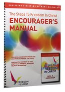 Steps to Freedom in Christ, The: Encourager's Manual (Freedom In Christ Course) Paperback