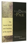 In the Days of Paul Paperback