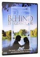 Behind the Glass Door - Hanna's Story