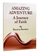 Amazing Adventure Paperback