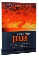Gods Keeping Power (Being With God Series)
