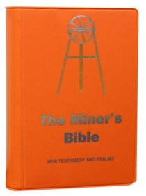 CEV the Miners Bible New Testament and Psalms