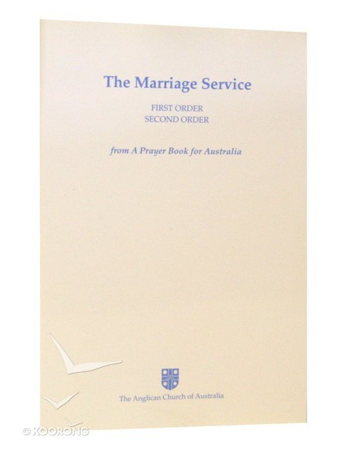Marriage Service (Anglican Prayer Book For Australia Series)