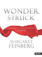Wonderstruck: Awaken to the Nearness of God (Curriculum)