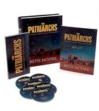 Patriarchs, the : Encountering the God of Abraham, Isaac, & Jacob (Kit) (Beth Moore Bible Study Series) Paperback