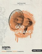 The God Who Speaks (Personal Study Guide & Leader Guide) (#01 in Gospel Project For Students Series) Paperback