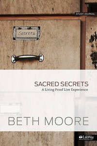 Sacred Secrets: A Living Proof Live Experience (Small Group Kit)