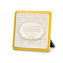 Pattern of Praise Ceramic Plaque: Trust in Him At All Times (Yellow)