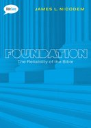The Foundation: Trustworthiness of the Bible (#02 in Bible Savvy Series) Paperback