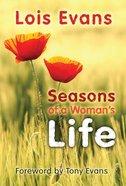 Seasons of a Woman's Life Paperback